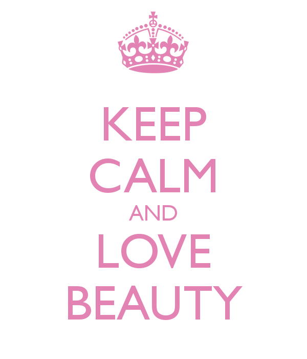 keep-calm-and-love-beauty-1